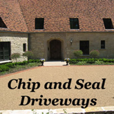 Chip and Seal Driveways